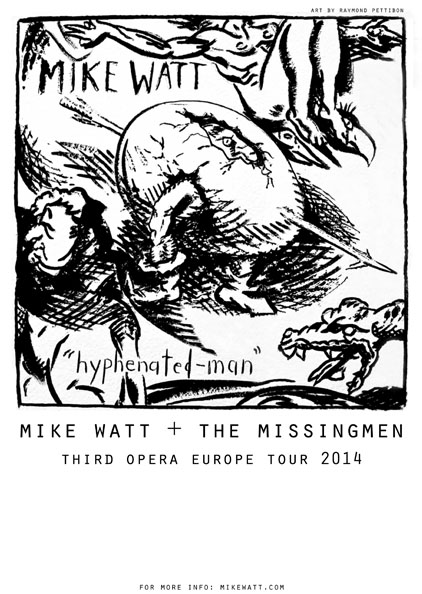 mike watt + missingmen third opera europe tour 2014 flyer