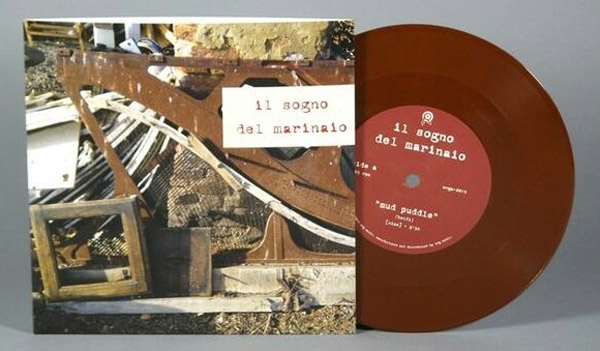 il sogno del marinaio's 'mud puddle' seven inch release for record store day 2014