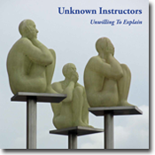 front cover for the unknown instructors album 'unwilling to explain'